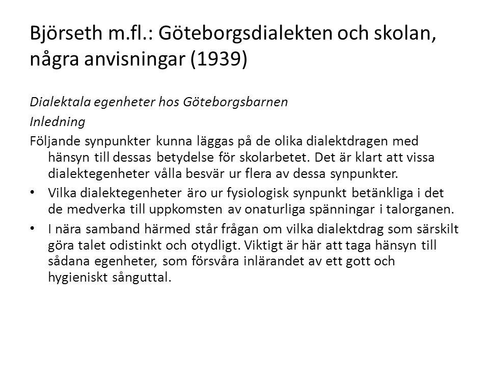 Björseth m.fl.: Göteborgsdialekten och skolan, några anvisningar (1939)