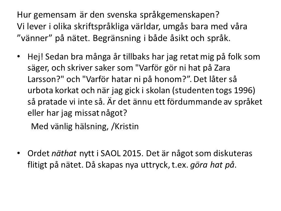 Hur gemensam är den svenska språkgemenskapen