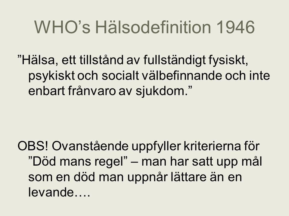 WHO's Hälsodefinition 1946
