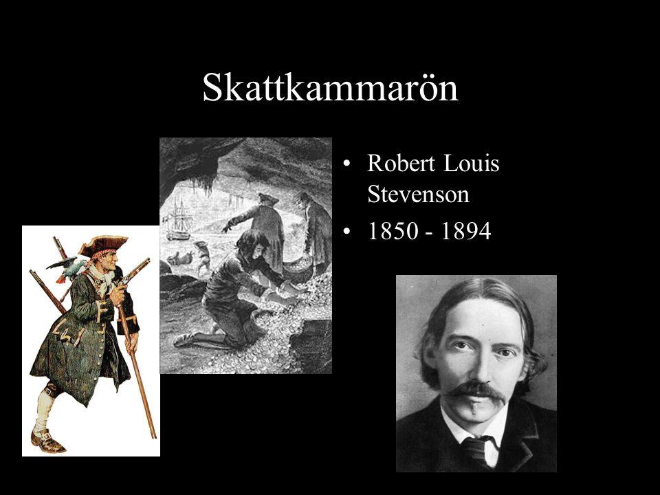 Skattkammarön Robert Louis Stevenson 1850 - 1894