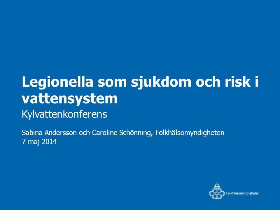 Legionella som sjukdom och risk i vattensystem