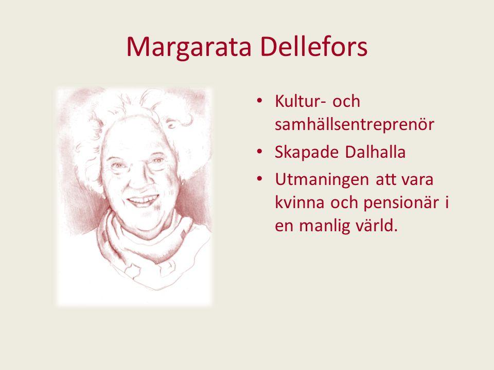 Margarata Dellefors Kultur- och samhällsentreprenör Skapade Dalhalla