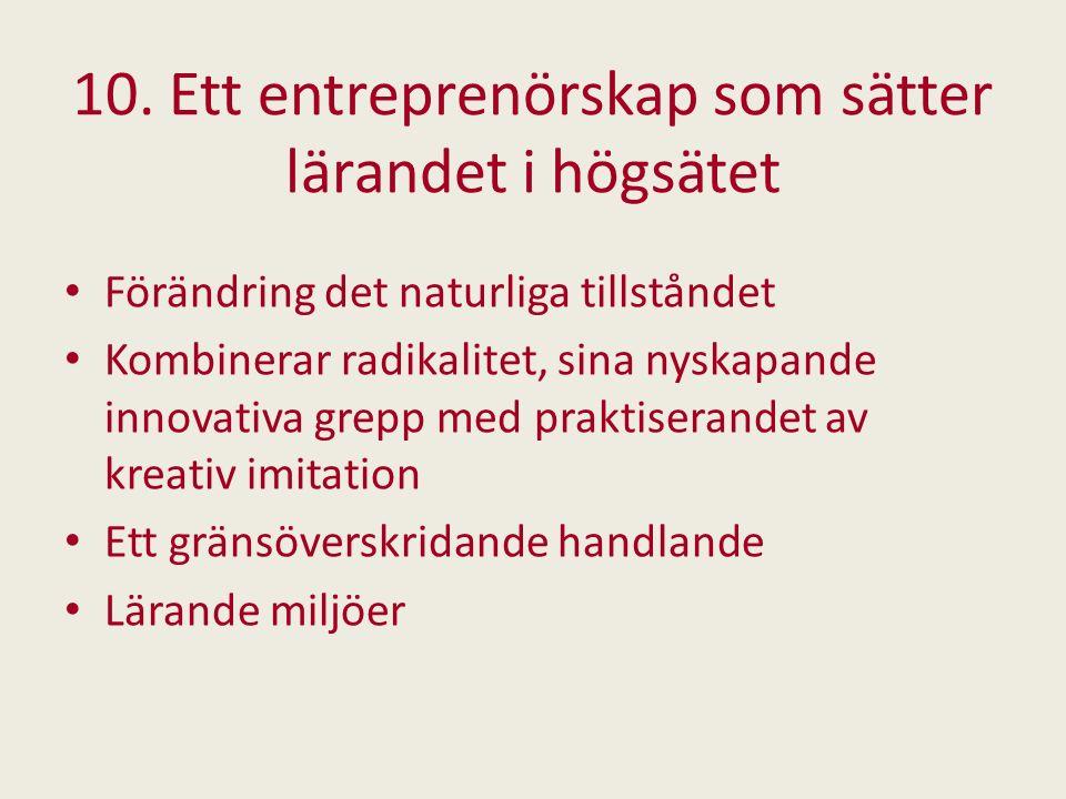 10. Ett entreprenörskap som sätter lärandet i högsätet