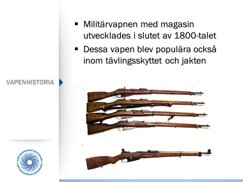 Militärvapnen med magasin utvecklades i slutet av 1800-talet