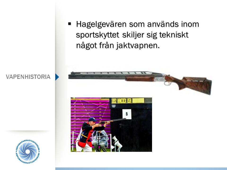 Hagelgevären som används inom sportskyttet skiljer sig tekniskt något från jaktvapnen.