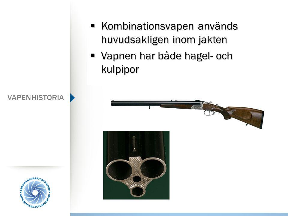 Kombinationsvapen används huvudsakligen inom jakten