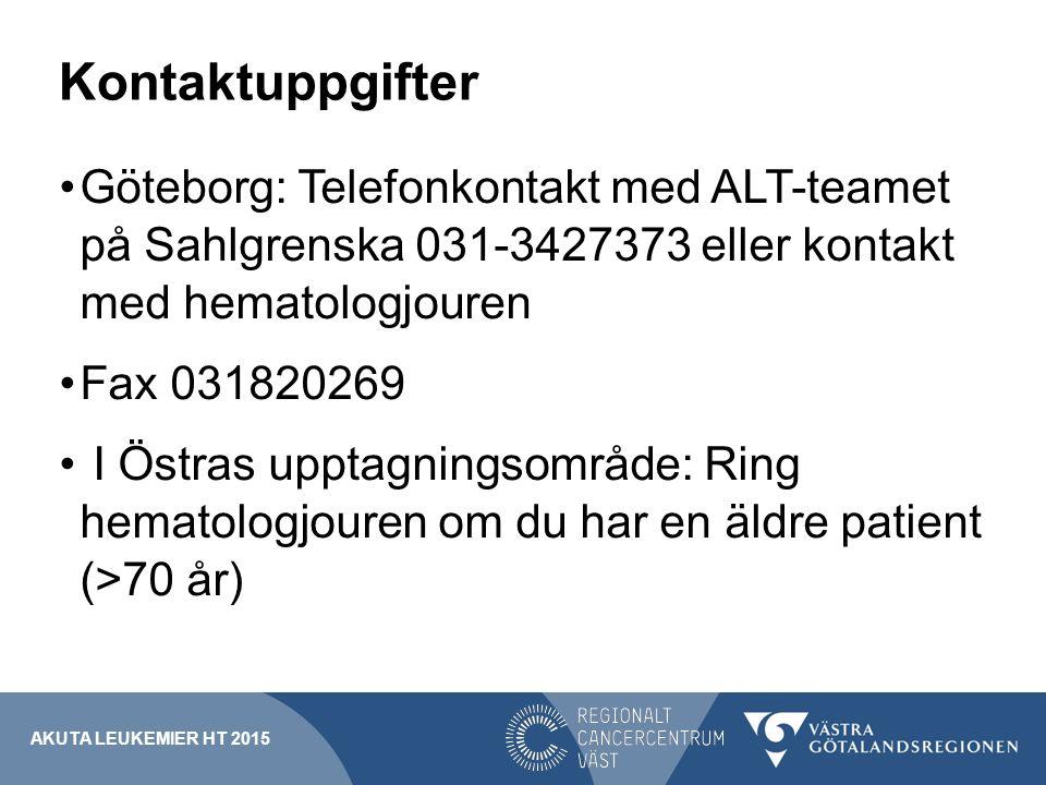Kontaktuppgifter Göteborg: Telefonkontakt med ALT-teamet på Sahlgrenska 031-3427373 eller kontakt med hematologjouren.
