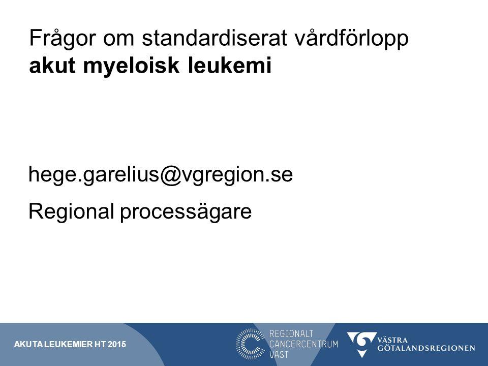 Frågor om standardiserat vårdförlopp akut myeloisk leukemi