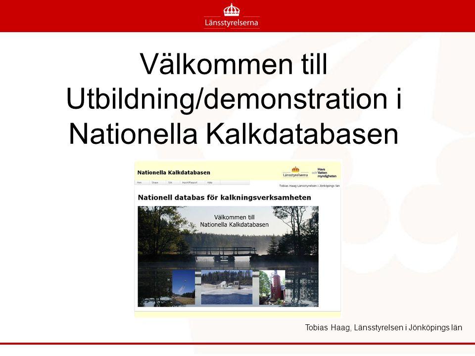 Välkommen till Utbildning/demonstration i Nationella Kalkdatabasen