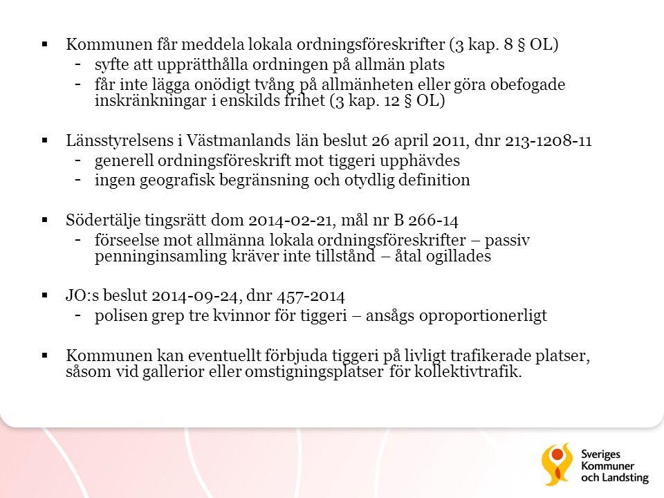 Kommunen får meddela lokala ordningsföreskrifter (3 kap. 8 § OL)