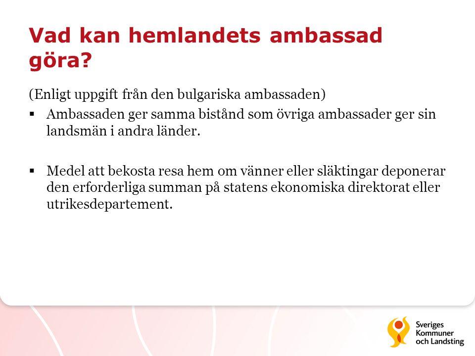 Vad kan hemlandets ambassad göra
