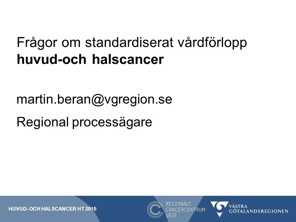 Frågor om standardiserat vårdförlopp huvud-och halscancer