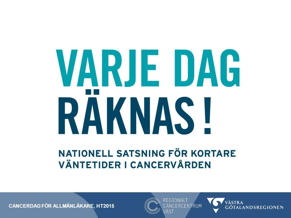 CANCERDAG FÖR ALLMÄNLÄKARE, ht2015