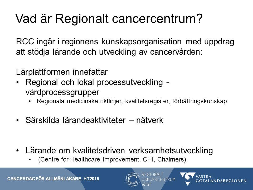 Vad är Regionalt cancercentrum