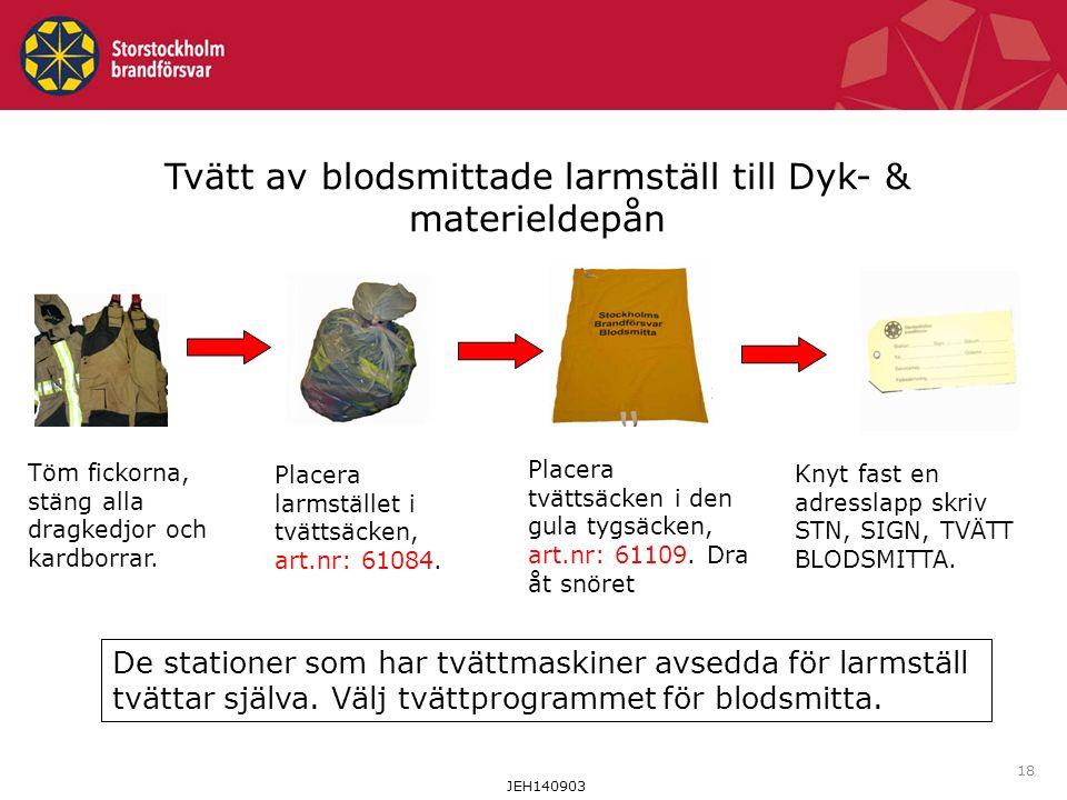 Tvätt av blodsmittade larmställ till Dyk- & materieldepån