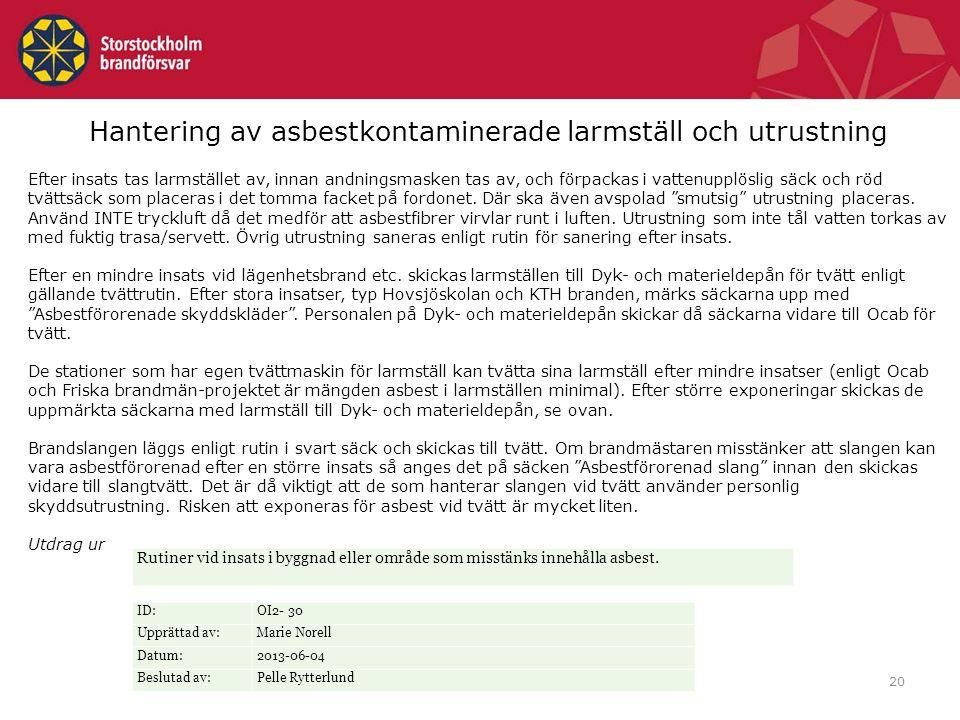 Hantering av asbestkontaminerade larmställ och utrustning