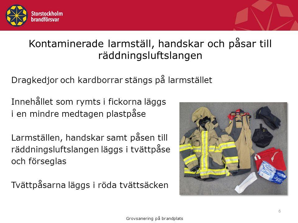 Kontaminerade larmställ, handskar och påsar till räddningsluftslangen
