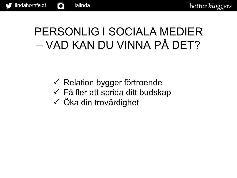 PERSONLIG I SOCIALA MEDIER
