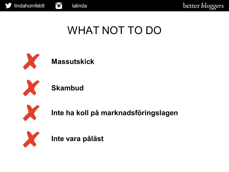 WHAT NOT TO DO Massutskick Skambud