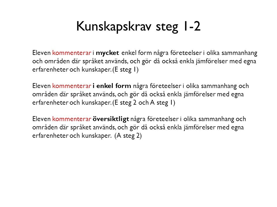 Kunskapskrav steg 1-2
