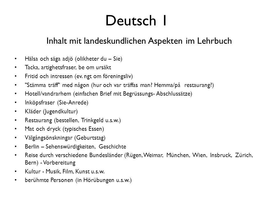 Deutsch 1 Inhalt mit landeskundlichen Aspekten im Lehrbuch
