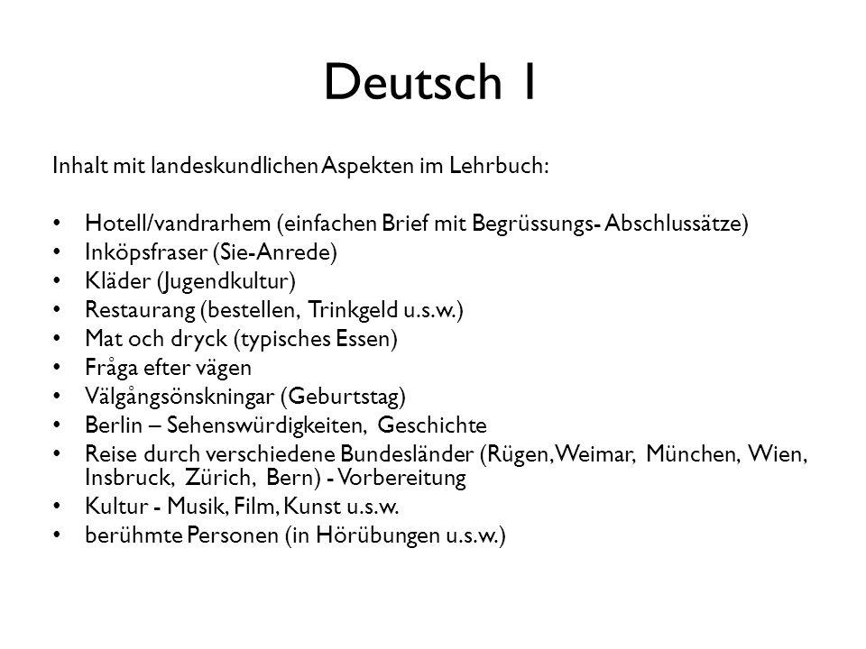 Deutsch 1 Inhalt mit landeskundlichen Aspekten im Lehrbuch: