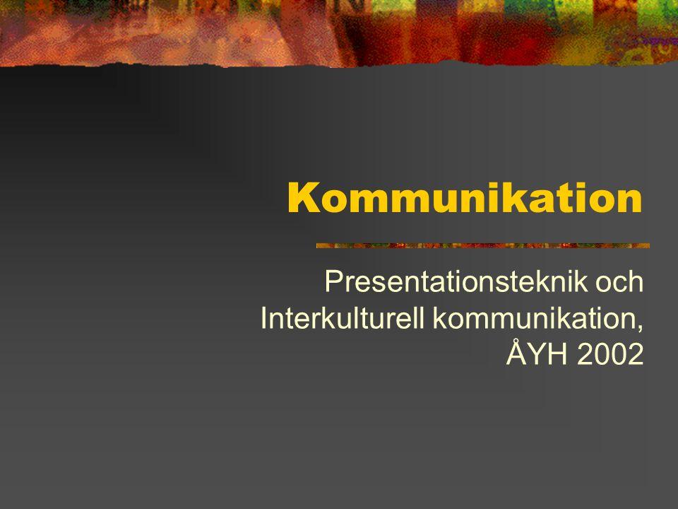 Presentationsteknik och Interkulturell kommunikation, ÅYH 2002