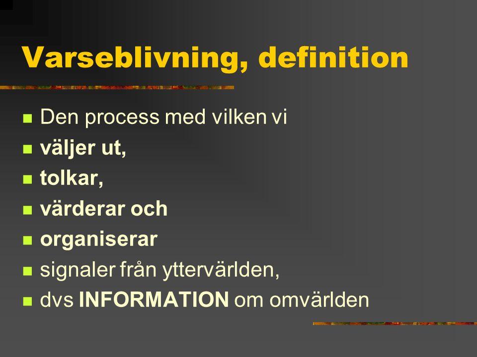 Varseblivning, definition