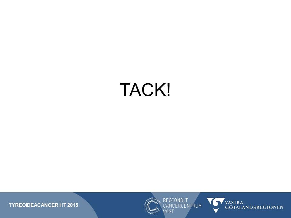 TACK! Tyreoideacancer HT 2015