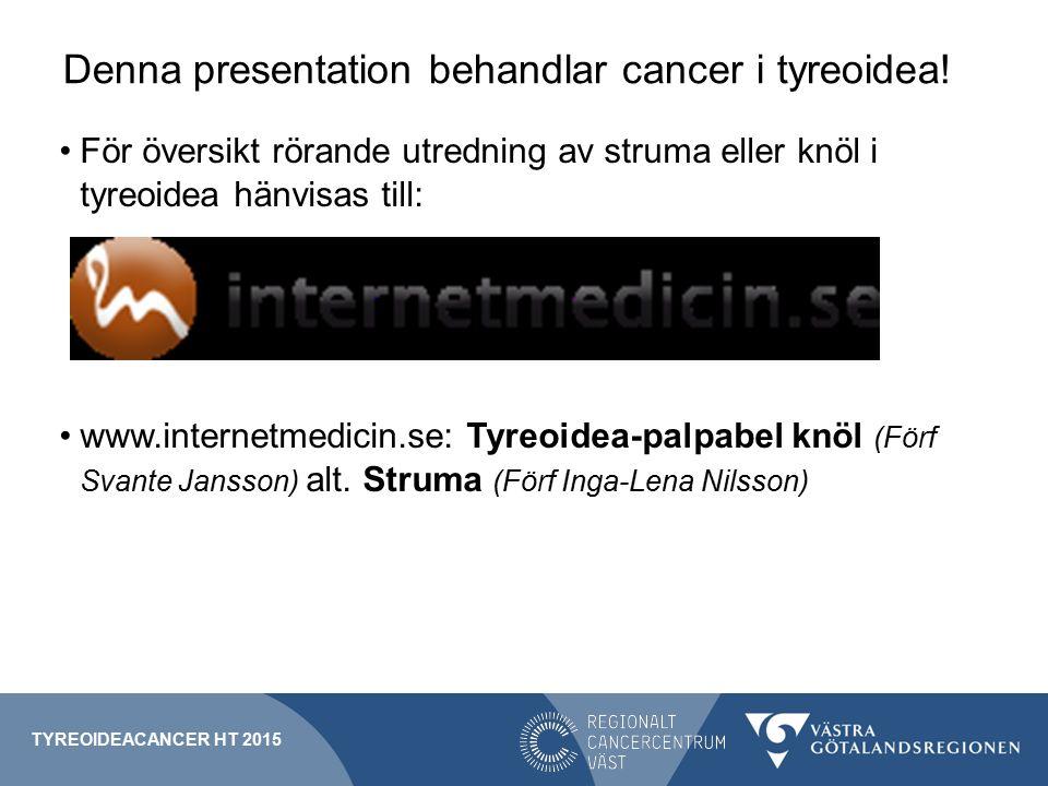 Denna presentation behandlar cancer i tyreoidea!