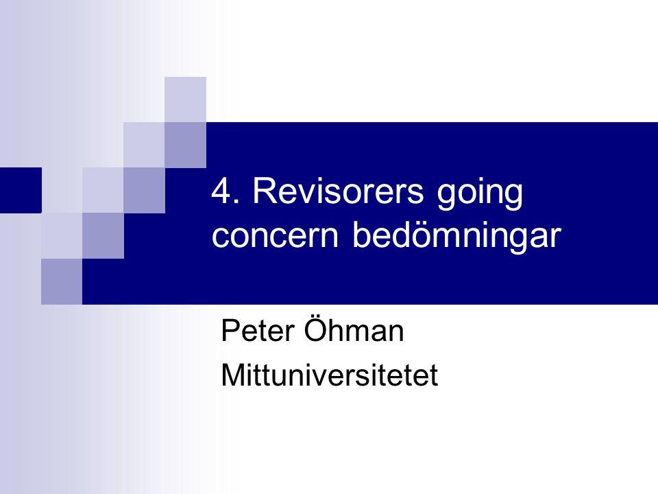 4. Revisorers going concern bedömningar