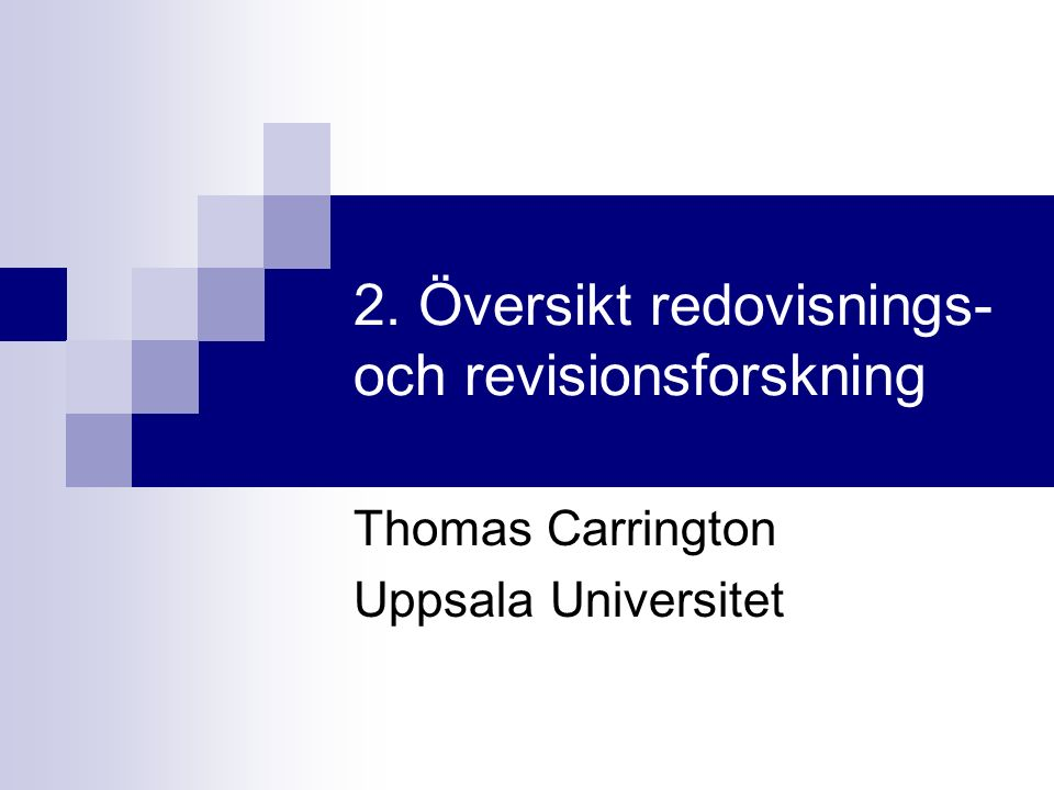 2. Översikt redovisnings- och revisionsforskning