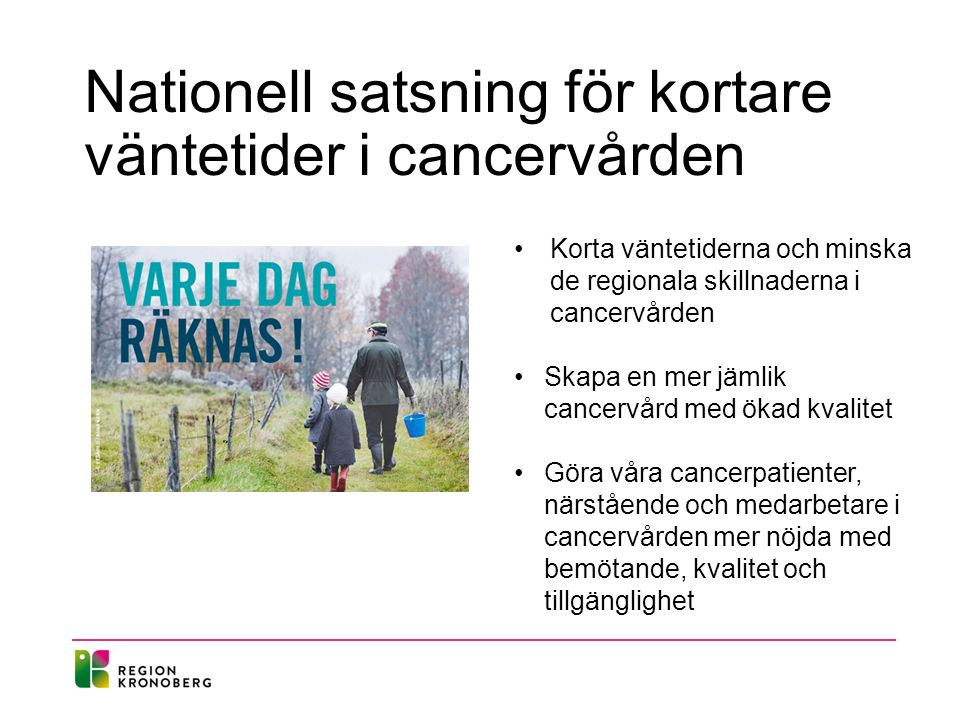 Nationell satsning för kortare väntetider i cancervården