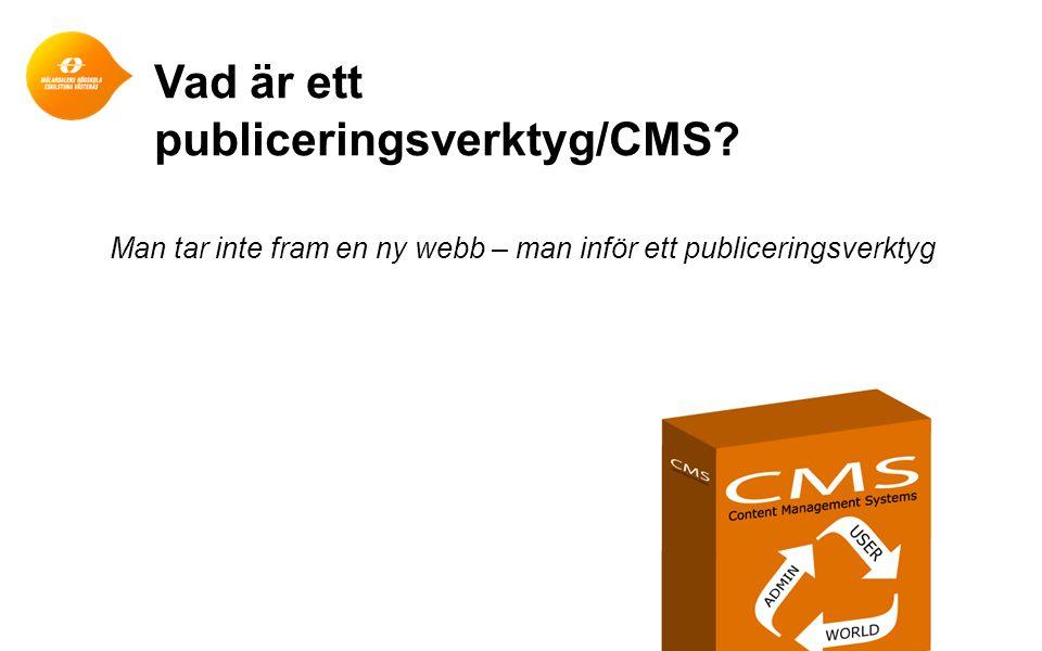Vad är ett publiceringsverktyg/CMS