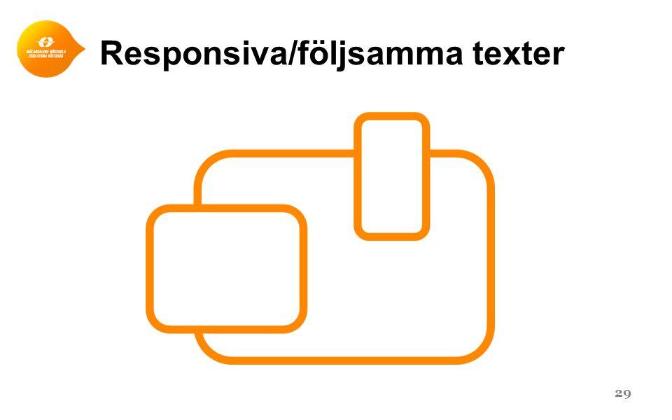 Responsiva/följsamma texter