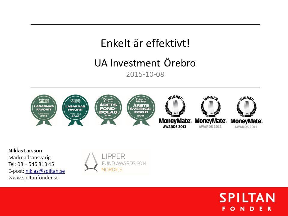 Enkelt är effektivt! UA Investment Örebro 2015-10-08