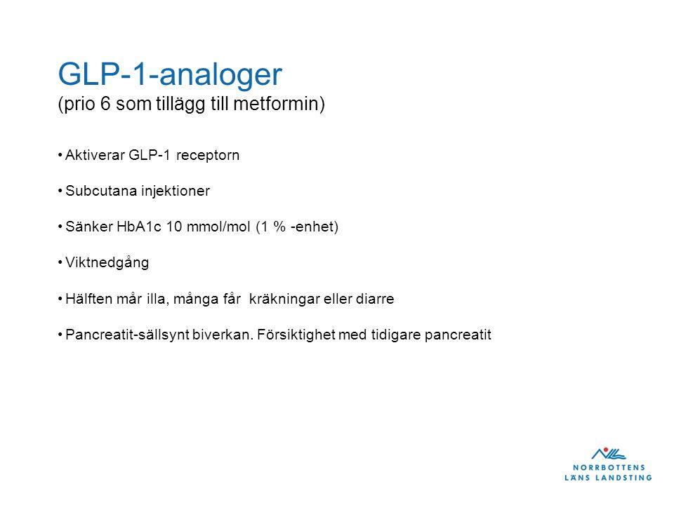 GLP-1-analoger (prio 6 som tillägg till metformin)