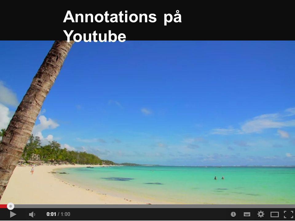 Annotations på Youtube