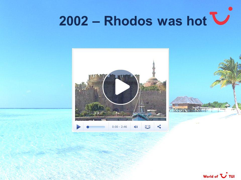 2002 – Rhodos was hot