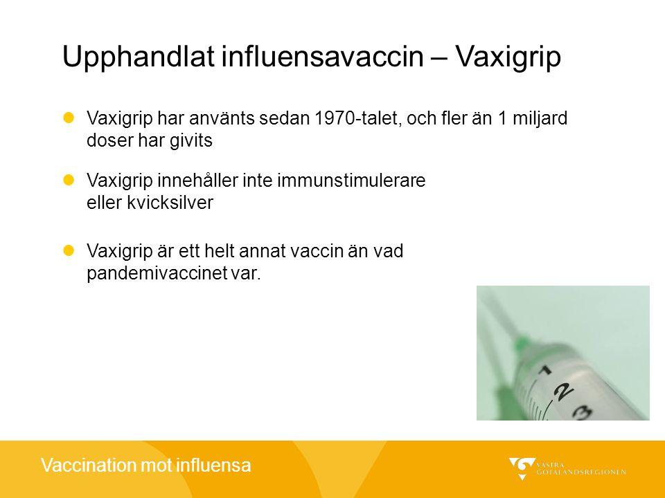 Upphandlat influensavaccin – Vaxigrip