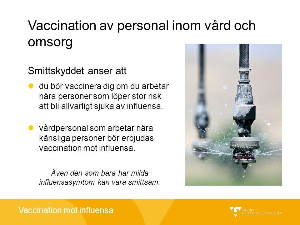 Vaccination av personal inom vård och omsorg