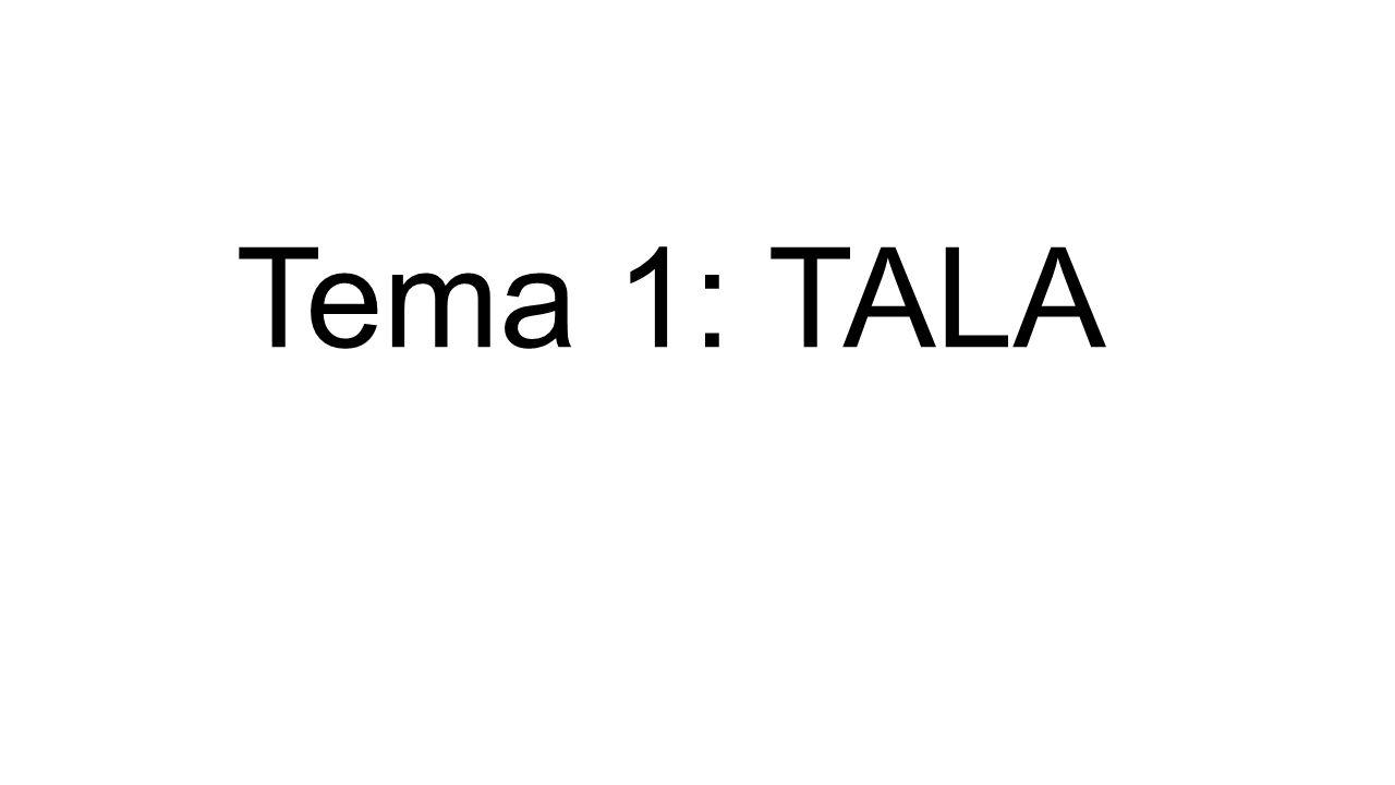 Tema 1: TALA