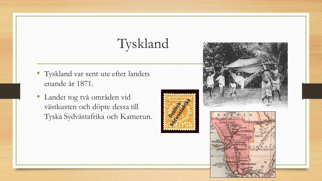 Tyskland Tyskland var sent ute efter landets enande år 1871.