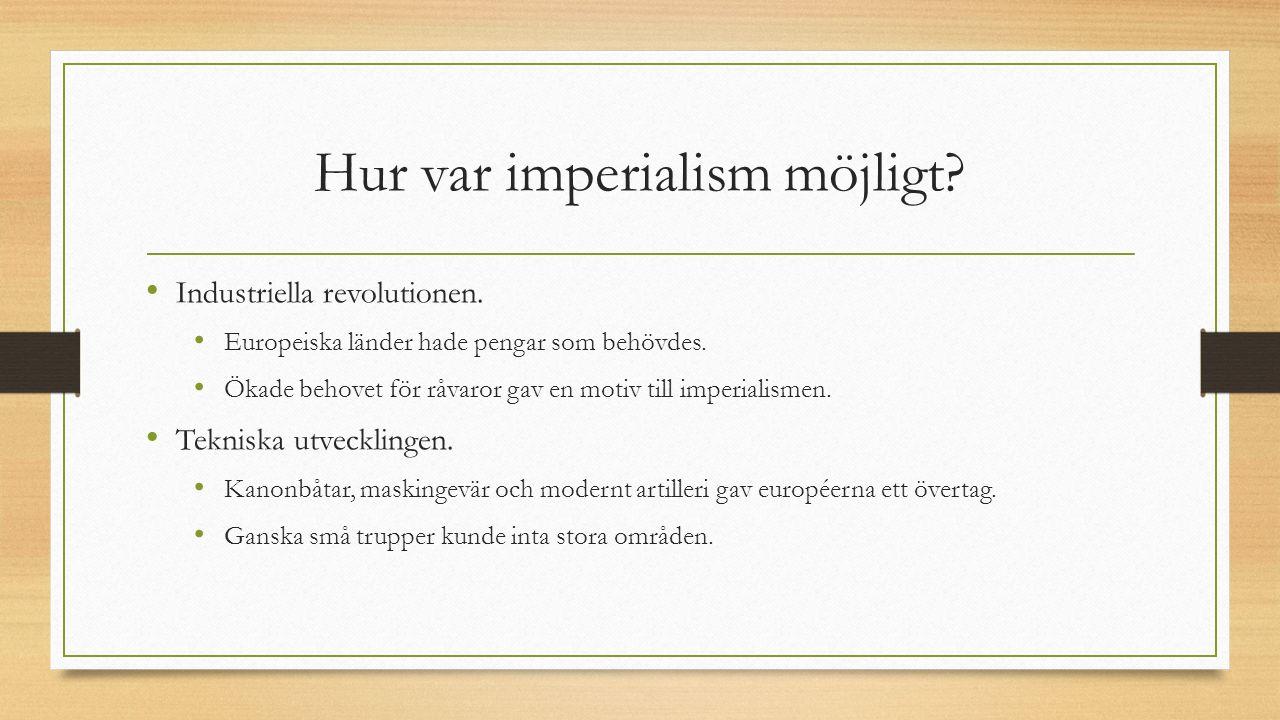 Hur var imperialism möjligt