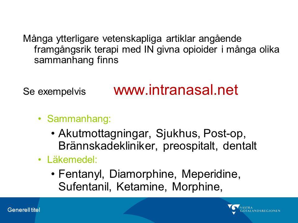Fentanyl, Diamorphine, Meperidine, Sufentanil, Ketamine, Morphine,