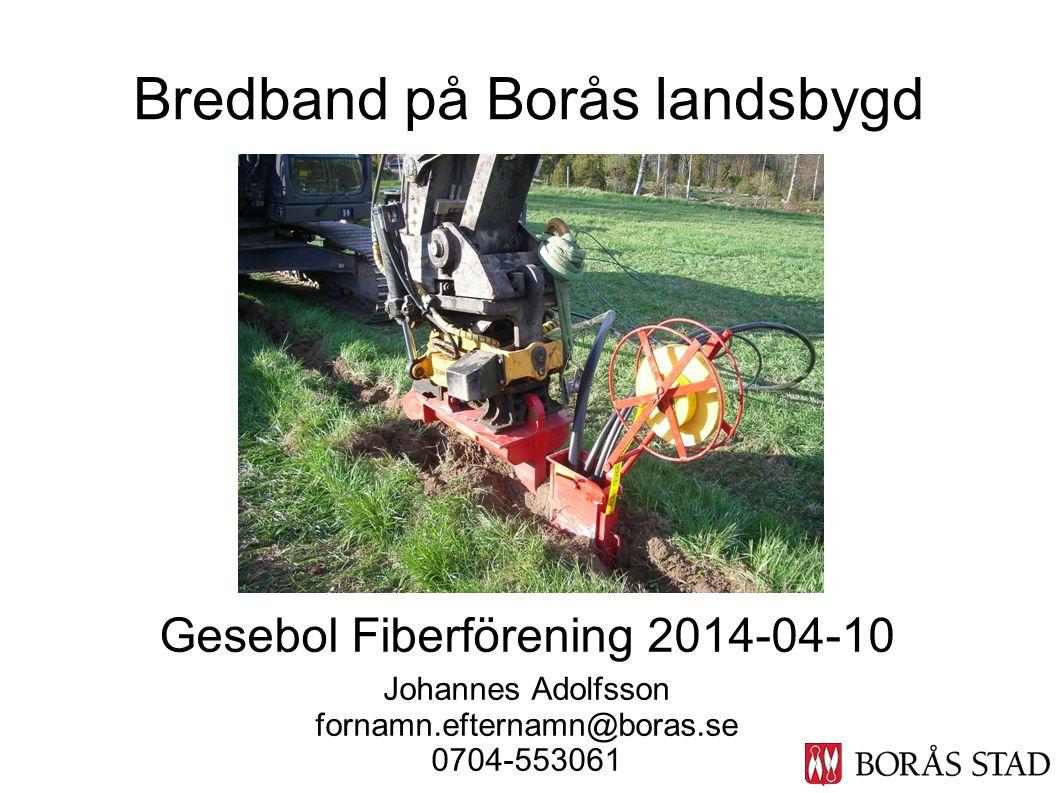 Bredband på Borås landsbygd