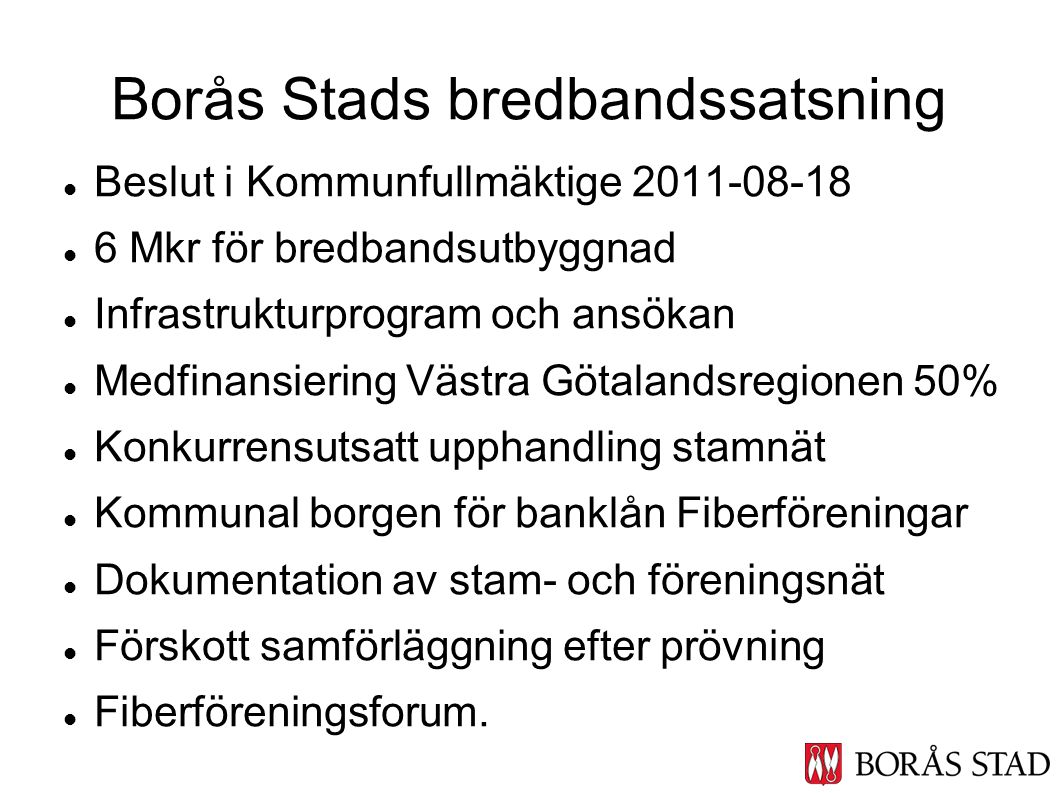 Borås Stads bredbandssatsning