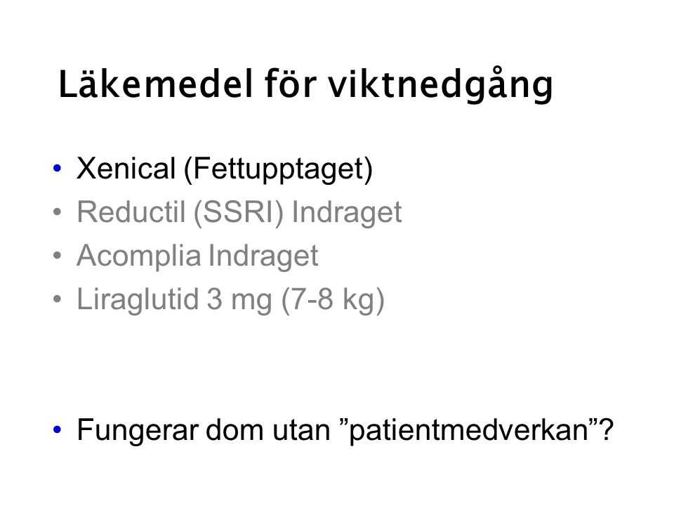 Läkemedel för viktnedgång