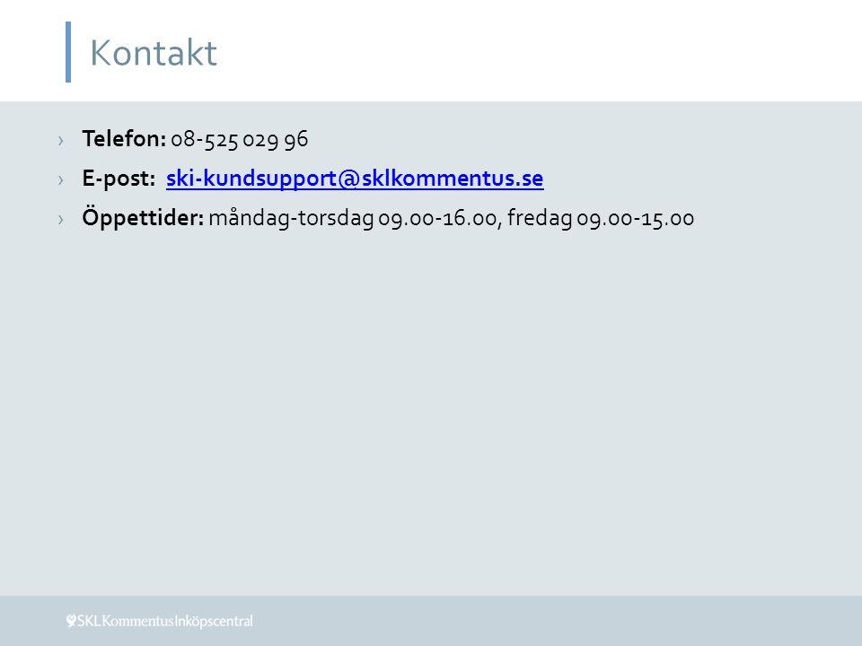 Kontakt Telefon: 08-525 029 96 E-post: ski-kundsupport@sklkommentus.se