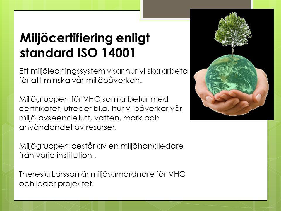 Miljöcertifiering enligt standard ISO 14001